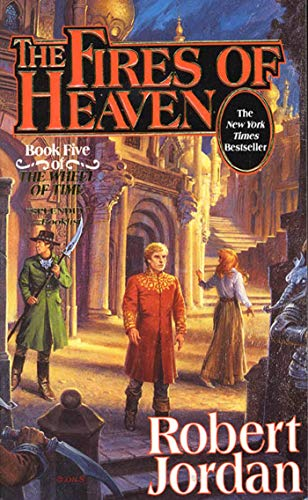 9780812550306: The Fires of Heaven (The Wheel of Time, Book 5)
