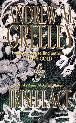 9780812550771: Irish Lace: A Nuala Anne McGrail Novel (Nuala Anne McGrail Novels)