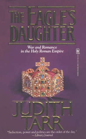 The Eagle's Daughter: Tarr, Judith