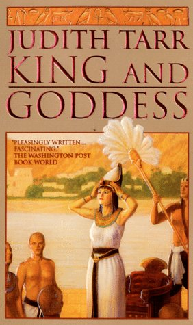 King and Goddess (King & Goddess) (0812550846) by Judith Tarr