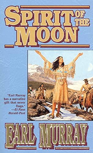 9780812550931: Spirit of the Moon