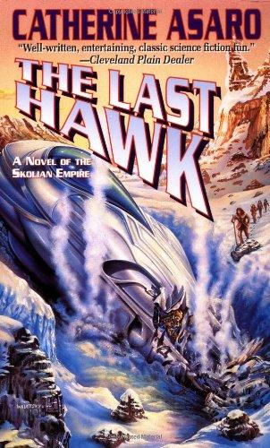 The Last Hawk: Catherine Asaro