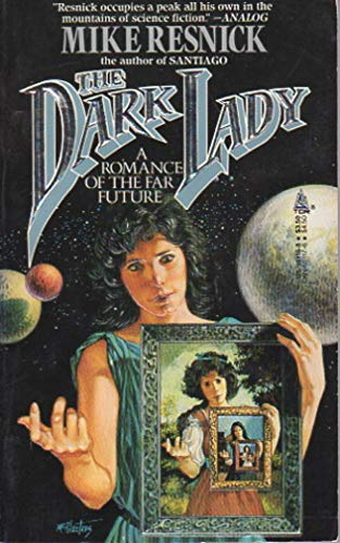 9780812551167: The Dark Lady: A Romance of the Far Future