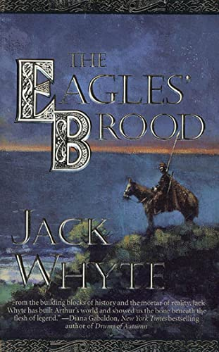 9780812551402: The Eagles' Brood (The Camulod Chronicles, Book 3)