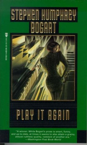 Play It Again: Bogart, Stephen Humphrey