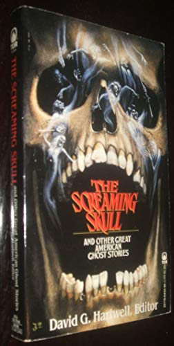 The Screaming Skull and Other Great American: Hartwell, David G.