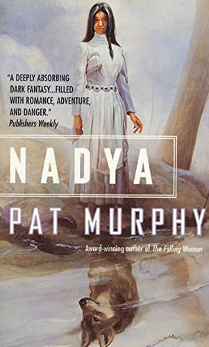9780812551884: Nadya (Wolf Chronicles)