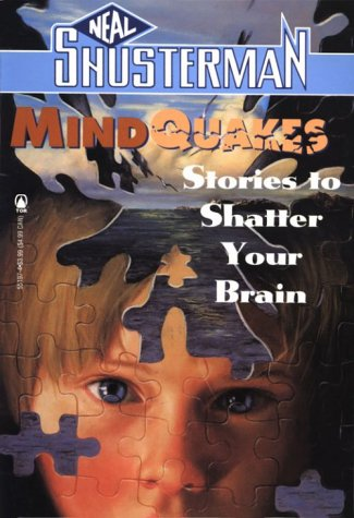 9780812551976: Mindquakes: Stories To Shatter Your Brain (Scary Stories)