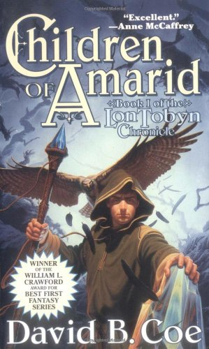 9780812552546: Children of Amarid (The Lon Tobyn Chronicle, Book 1)