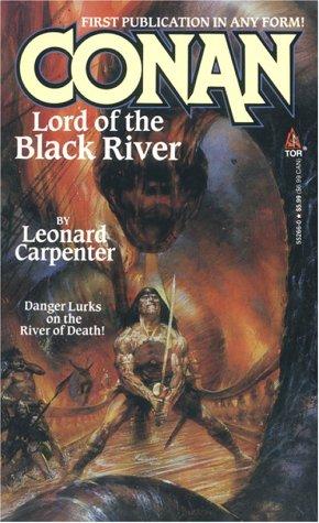 Conan Lord of the Black River: Carpenter, Leonard