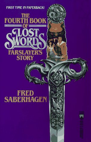 9780812552843: The Fourth Book of Lost Swords: Farslayer's Story (Books of Lost Swords)