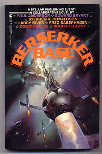 Berserker Base: Poul Anderson; Larry