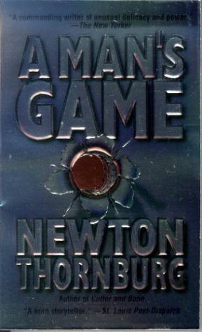 A Man's Game (0812553748) by Newton Thornburg