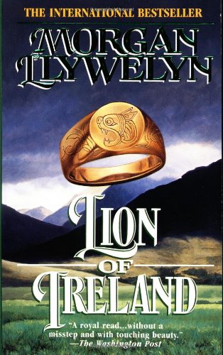 Lion of Ireland (Celtic World of Morgan: Morgan Llywelyn
