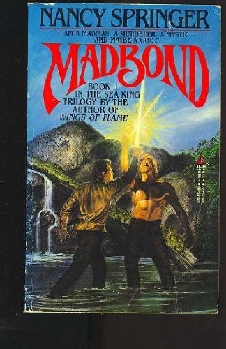9780812554861: Madbond (Sea King Trilogy, Book 1)