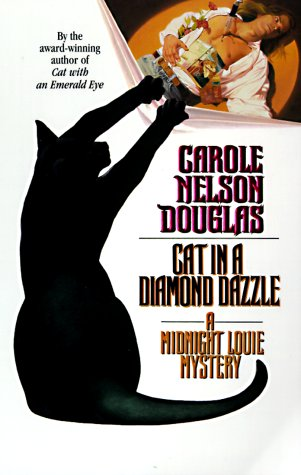 9780812555066: Cat in a Diamond Dazzle: A Midnight Louie Mystery (Midnight Louie Mysteries)
