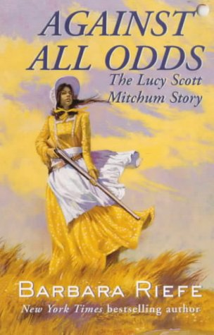 9780812555226: Against All Odds: The Lucy Scott Mitchum Story