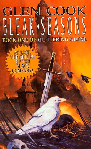 9780812555325: Bleak Seasons: Book One of the Glittering Stone (Chronicles of The Black Company)
