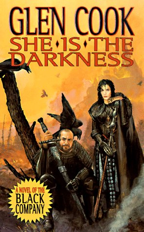 9780812555332: She Is The Darkness: Book Two of Glittering Stone: A Novel of the Black Company (Chronicles of The Black Company)