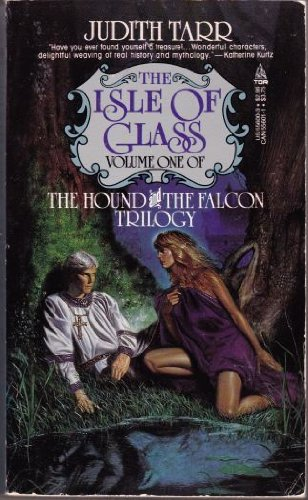9780812556001: The Isle of Glass (The Hound and the Falcon Trilogy)