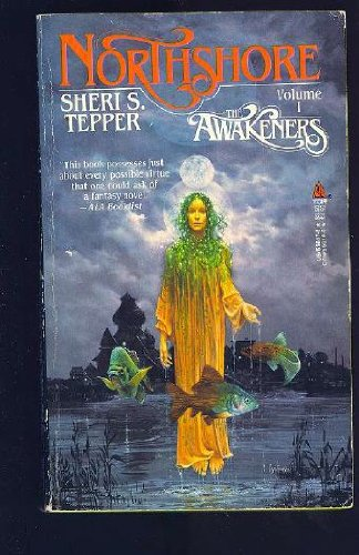 Northshore: The Awakeners (Vol. 1) (SIGNED): Tepper, Sheri S.