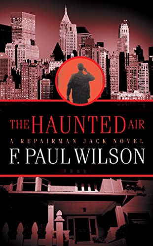 9780812557312: The Haunted Air : Repairman Jack (Repairman Jack)
