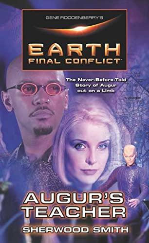 9780812557343: Gene Roddenberry's Earth: Final Conflict--Auger's Teacher