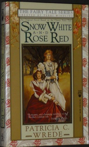 9780812558258: Snow White and Rose Red (The Fairy Tale Series)