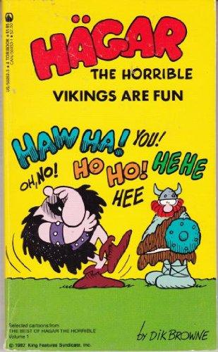 Vikings Are Fun (Hagar the Horrible): Browne, Dik