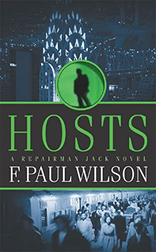 Hosts: A Repairman Jack Novel: F. Paul Wilson