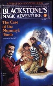 9780812562514: The Case of the Mummy's Tomb (Blackstone's Magic Adventures No. 1)