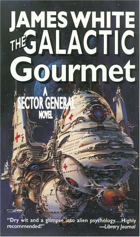 9780812562675: The Galactic Gourmet: A Sector General Novel