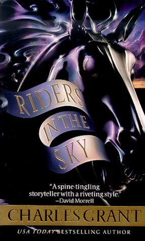 Riders in the Sky: Grant, Charles L.