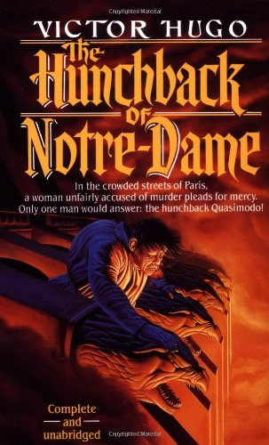 The Hunchback of Notre-Dame (Tor Classics): Victor Hugo