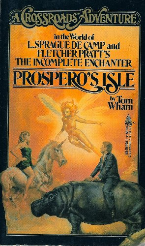 9780812564082: Prospero's Isle: A Crossroads Adventure in the World of L. Sprague De Camp and Fletcher Pratt's Incomplete Enchanter