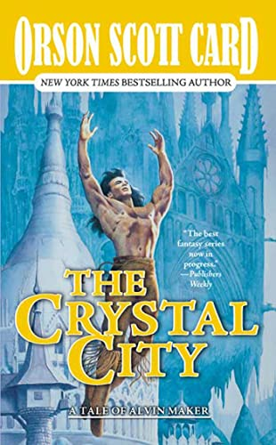 9780812564624: The Crystal City: The Tales of Alvin Maker, Volume VI