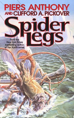 Spider Legs (9780812564891) by Piers Anthony; Clifford A. Pickover