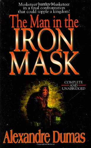 The Man in the Iron Mask: Alexandre Dumas p?re
