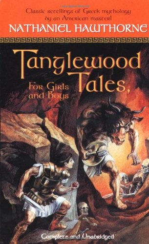 9780812565157: Tanglewood Tales: For Girls and Boys (Tor Classics)