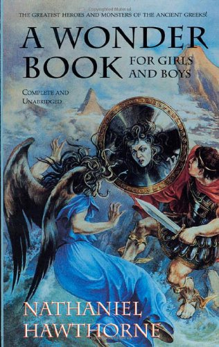 9780812565232: A Wonder Book: For Boys and Girls (Tor Classics)