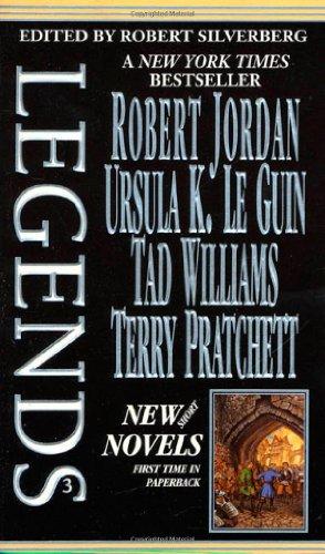 Legends-Vol. 3 Stories By The Masters of: Robert Silverberg, Robert