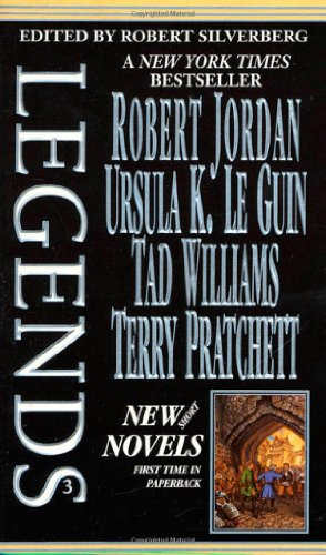 9780812566642: Legends-Vol. 3 Stories By The Masters of Modern Fantasy (Legends (Tor))