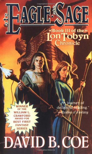 9780812566864: Eagle-Sage (The Lon Tobyn Chronicle, Book 3)