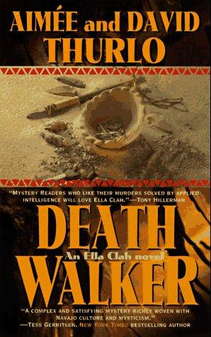 9780812567588: Death Walker (Ella Clah Novels)