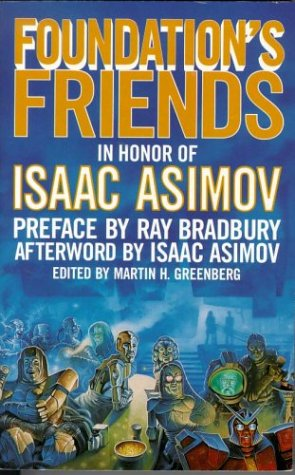 9780812567700: Foundation's Friends: Stories in Honor of Isaac Asimov