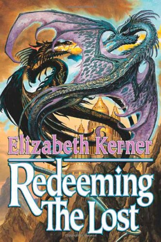 Redeeming the Lost (Tales of Kolmar): Kerner, Elizabeth