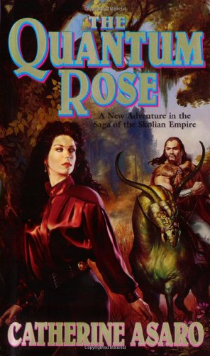 The Quantum Rose (The Saga of the: Catherine Asaro
