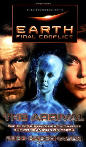 9780812568882: The Arrival (Earth: final conflict)