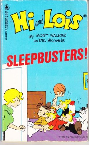 HI and LOIS -- SLEEPBUSTERS! (Collection of classic Newspaper Comic Strip's)