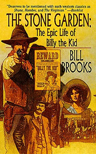 The Stone Garden: The Epic Life of Billy The Kid: Brooks, Bill